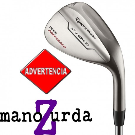 Wedge Taylormade ZURDO Lob LW 60° Tour preferred ATV Acero RH